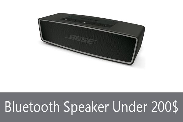 Best Bluetooth Speaker Under 200 Dollars