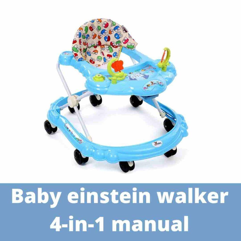 Baby Einstein walker 4-in-1 manual 2021