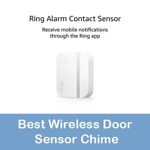 Best Wireless Door Sensor Chime